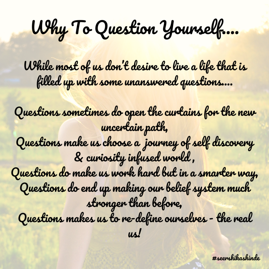 Question yourself